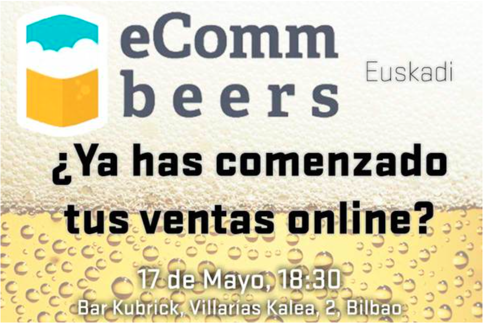 ecomm and beers bilbao
